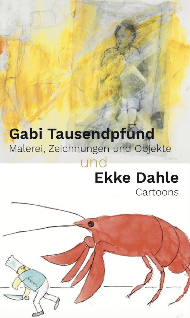 Gemeinschaftsausstellung Gabi Tausendpfund und Ekke Dahle